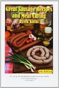 Great Sausage Recipes & Meat Curing by Rytek Kutas