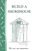 Build A Smokehouse by Jay Heinrichs